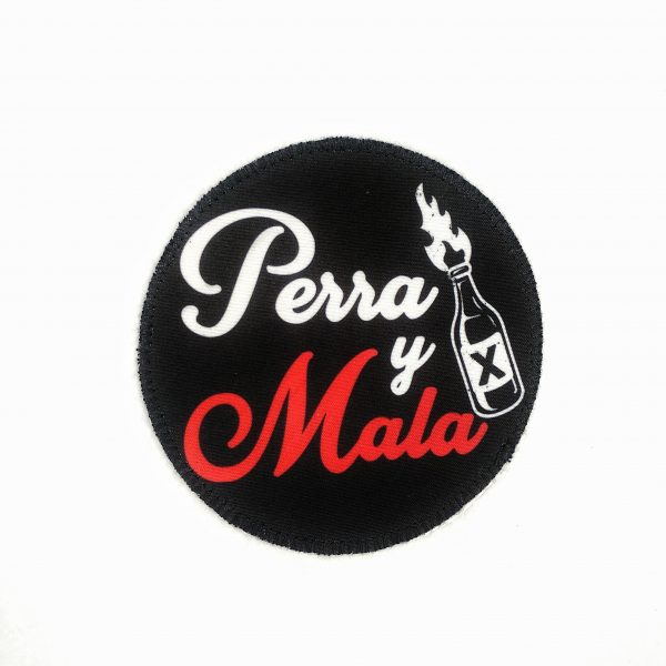PARCHE PERRA Y MALA